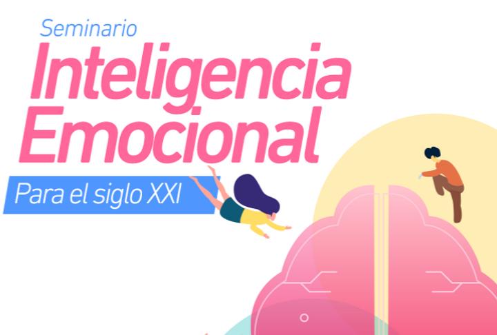 Seminario: Inteligencia Emocional para el siglo XXI