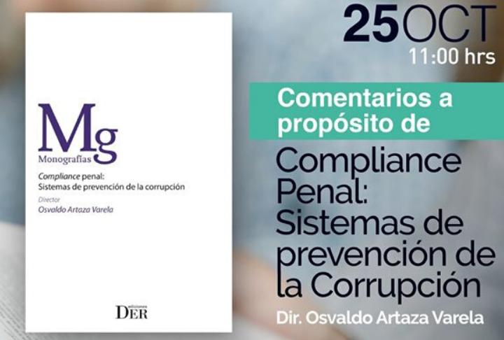 """(Suspendido) Seminario y lanzamiento del libro Monografías: """"Sistema de prevención de la corrupción"""" del profesor Osvaldo Artaza"""