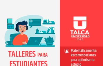 TALLERES PARA ESTUDIANTES, MATEMÁTICAMENTE: RECOMENDACIONES PARA OPTIMIZAR TU ESTUDIO