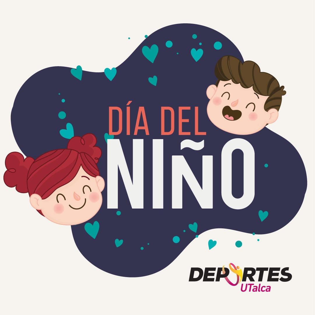 DÍA DEL NIÑO, ACTIVIDAD EN VIVO DEPORTES UTALCA