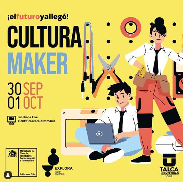 Talleres, Conversatorios y Charlas: ¡El Futuro Ya Llegó! Cultura Maker