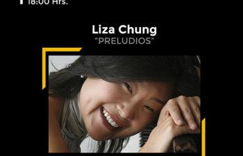 """REVIVE MUJERES EN LA MÚSICA, LIZA CHUNG """"PRELUDIOS"""""""
