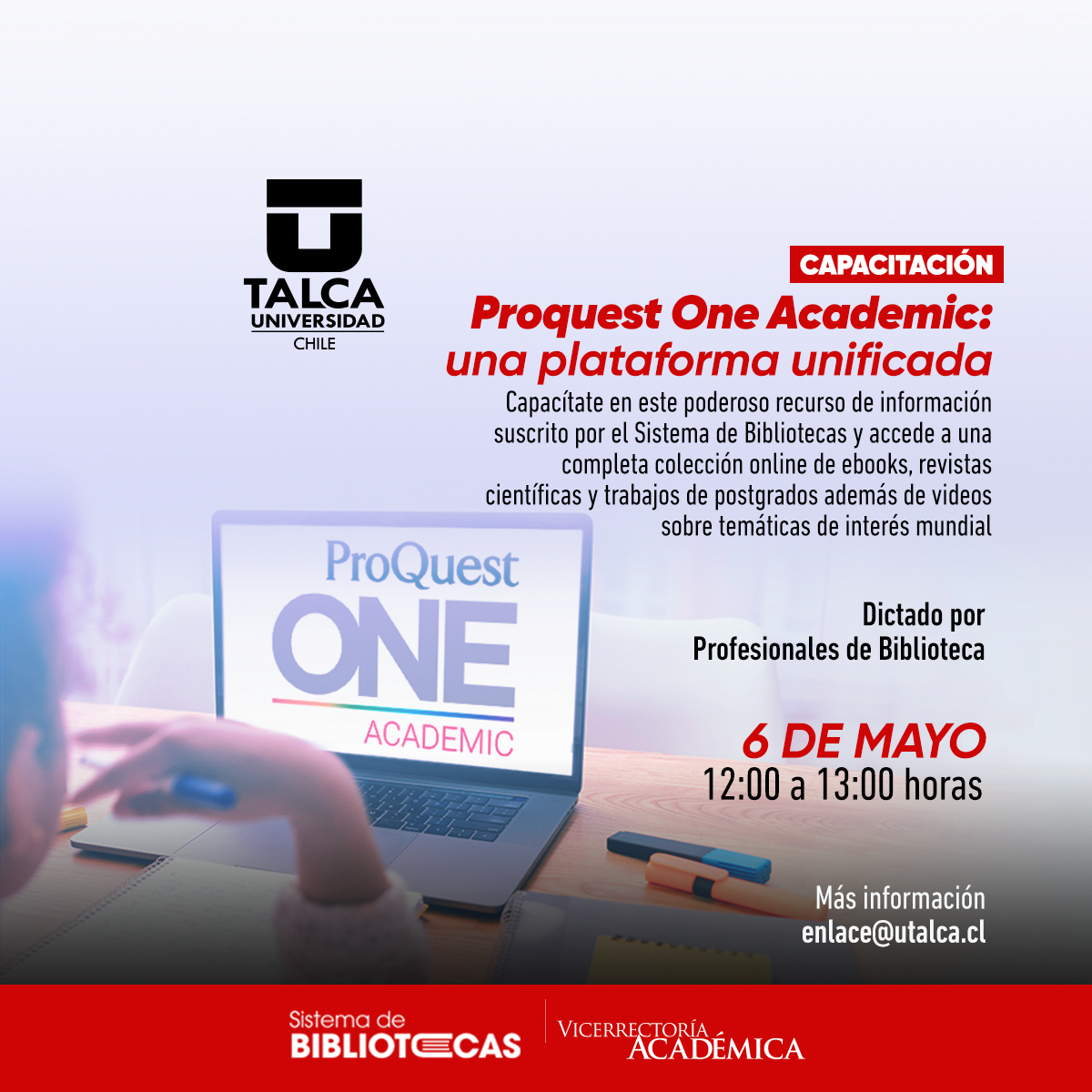 Capacitación: Proquest One Academic: Una Plataforma Unificada