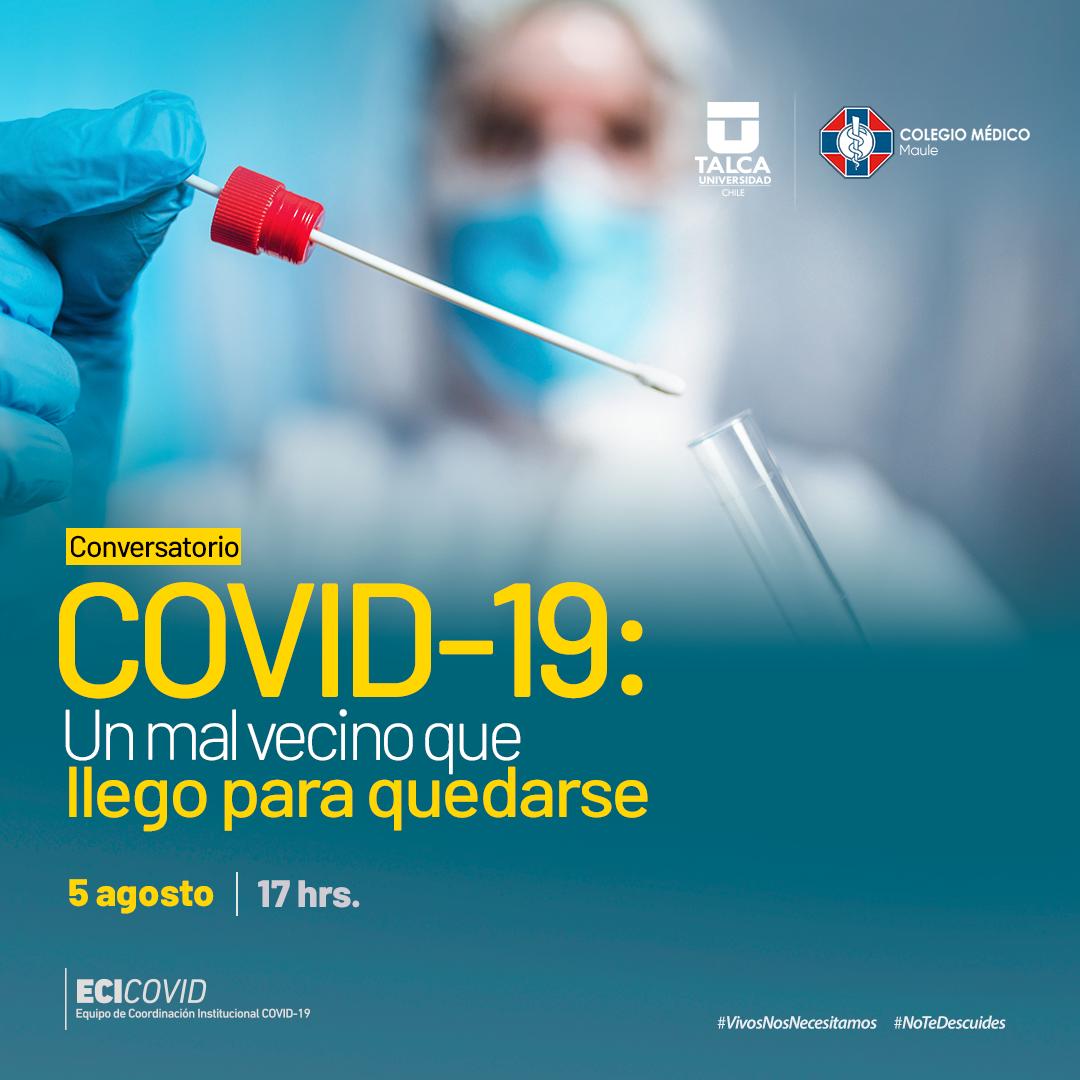 Conversatorio, COVID-19: Un mal vecino que llegó para quedarse