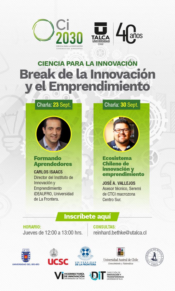 Ciencia para la Innovación: Break de la Innovación y el Emprendimiento.